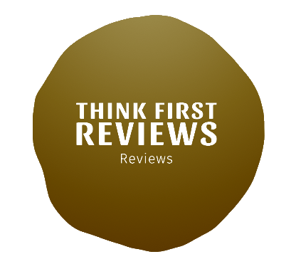 Think First Reviews